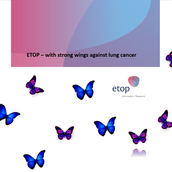 ETOP - with strong wings against lung cancer